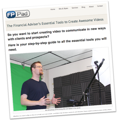 FPPad subscribers receive The Financial Adviser's Essential Tools to Create Awesome Videos step-by-step guide for free.