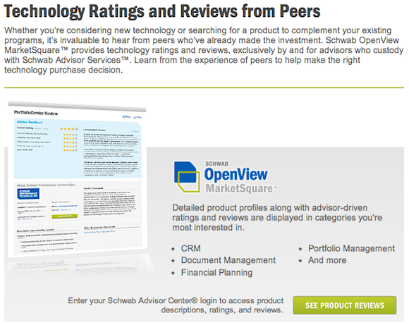 Schwab OpenView MarketSquare™ provides technology ratings and reviews, exclusively by and for advisors who custody with Schwab Advisor Services™
