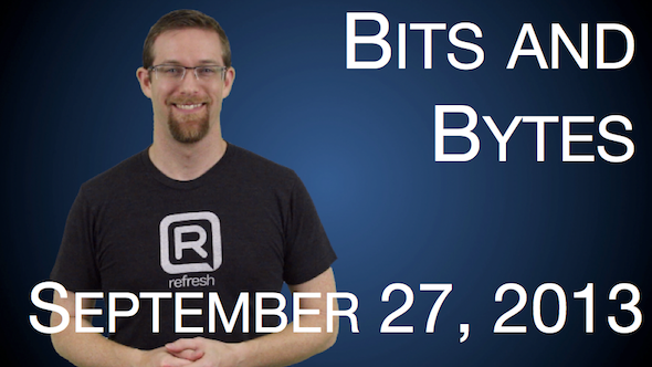Watch Bits and Bytes for September 27, 2013