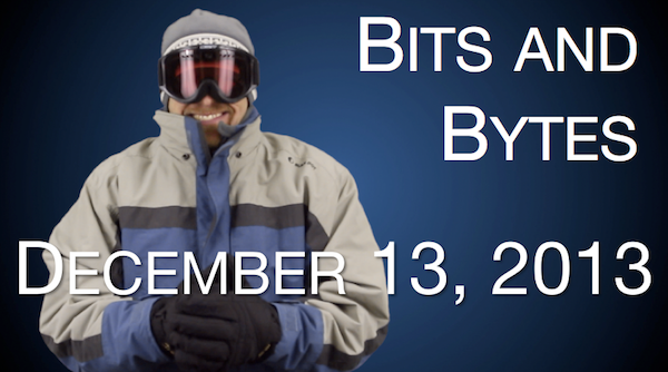 Watch FPPad Bits and Bytes for December 13, 2013