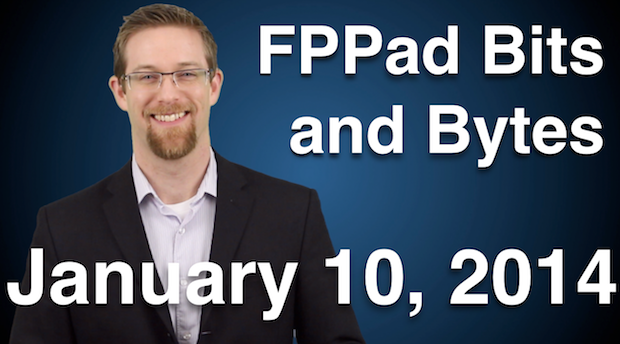 Watch FPPad Bits and Bytes for January 10, 2014 on YouTube