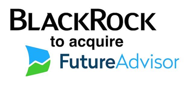 BlackRock to acquire FutureAdvisor